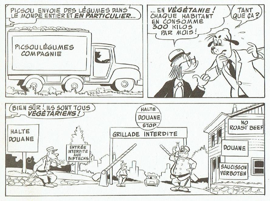 Un camion de légumes franchit la frontière de la Végétanie. «Méga-calories… méga-soucis!», <em>Super Picsou géant</em>.